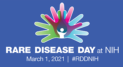 Rare Disease Day at NIH | March 1, 2021 | #RDDNIH